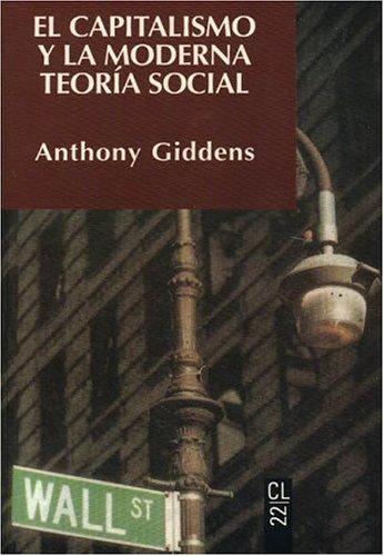 9788433535221: El capitalismo y la moderna teoria social