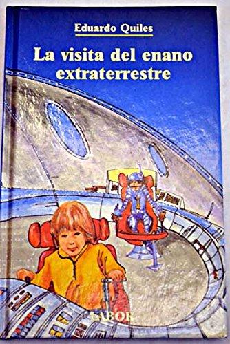9788433542069: La visita del enano extraterrestre