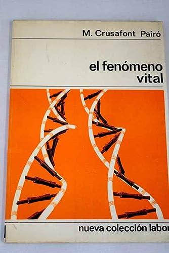 9788433557032: El fenómeno vital