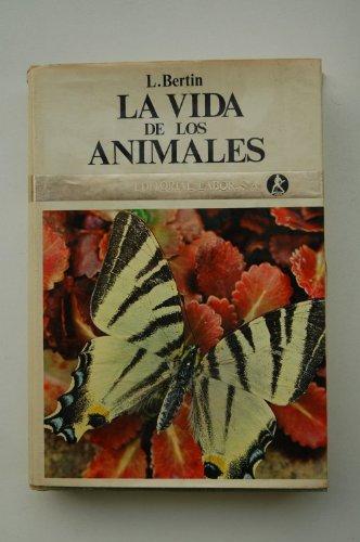 9788433559074: La vida de los animales. Tomo I / Leon Bertin ; traducida por Ramón Margaleg y Francisco Pallarols