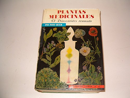 Plantas Medicinales. El Dioscórides Renovado.: Font Quer, Pio