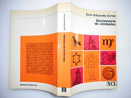 Diccionario de simbolos: JUAN EDUARDO CIRLOT