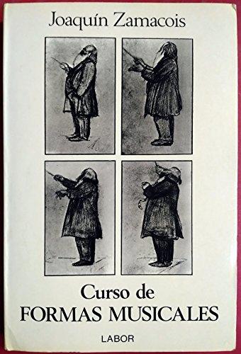 Curso De Formas Musicales: Joaquin Zamacois