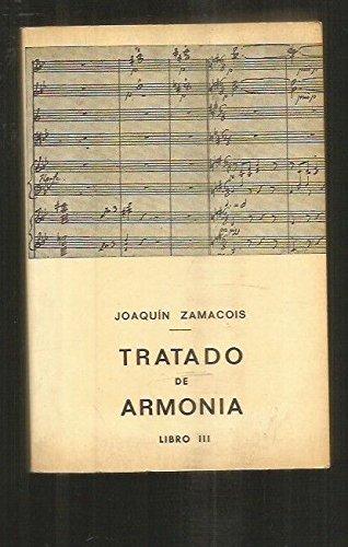TRATADO DE ARMONIA (T. III) (7? ED.): JOAQUIN ZAMACOIS SOLER