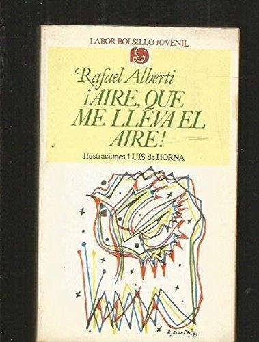 9788433584199: Aire, que me lleva el aire!: Antología juvenil (Labor bolsillo juvenil ; 19) (Spanish Edition)