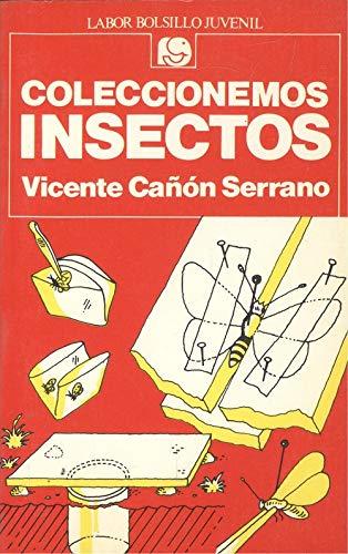 9788433584892: Coleccionemos insectos