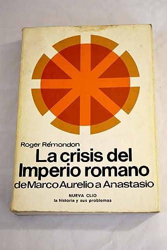 9788433593191: La crisis del Imperio Romano de Marco Aurelio a Anastasio