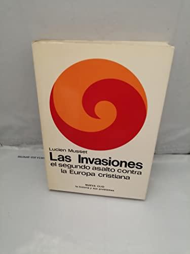 9788433593214: Las invasiones, el segundo asalto contra la Europa cristiana