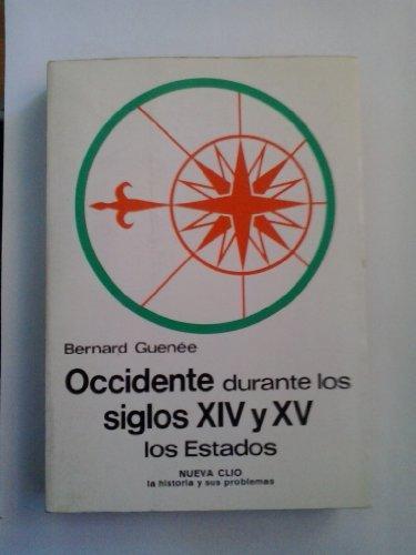 Occidente Durante Los Siglos XIV Y XV,: Guenee Bernard
