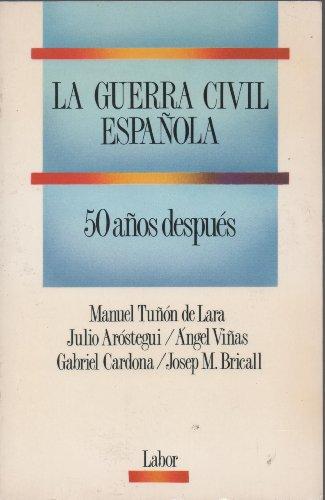 9788433593986: La Guerra Civil Española 50 Años Después
