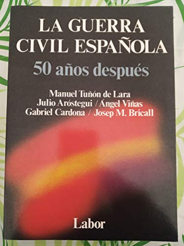 9788433594006: La Guerra civil española: 50 años después (Spanish Edition)