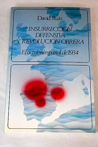 9788433594068: Insurrección defensiva y revolución obrera: El octubre español de 1934 (Labor universitaria. Monografías) (Spanish Edition)