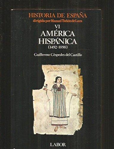 AMÉRICA HISPÁNICA. 1492 - 1898. 6ª edición.: TUÑÓN DE LARA,