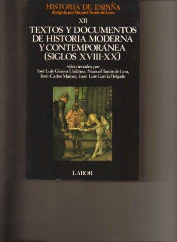 9788433594457: Textos y documentos historia moderna y contemp. (XVIII-XX). vol. XII