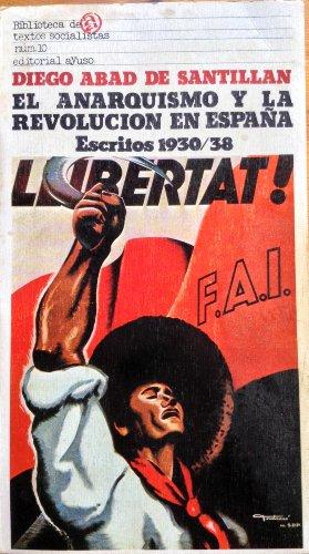 El anarquismo y la revolución en España: Diego Abad de