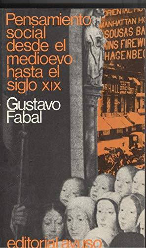 Pensamiento social desde el medioevo hasta el siglo XIX: Gustavo Fabal
