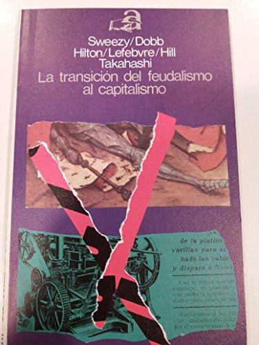 9788433600950: La transición del feudalismo al capitalismo