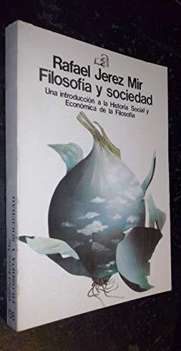 Filosofía Y Sociedad Una Introducción A La: Jerez Mir Rafael