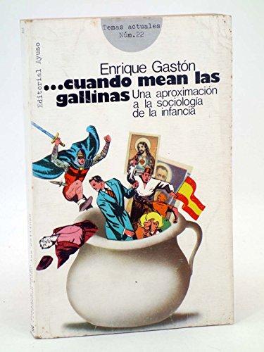9788433601445: Cuando Mean Las Gallinas: Una Aproximación A La Sociología De La Infancia