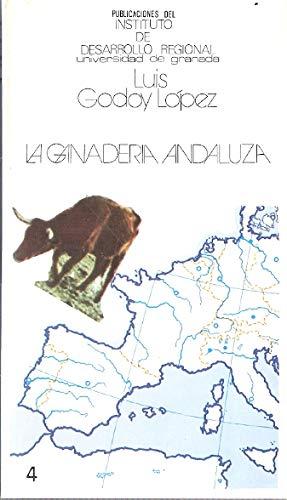 9788433801388: La ganaderia andaluza (Publicaciones del Instituto de Desarrollo Regional de la Universidad de Granada) (Spanish Edition)