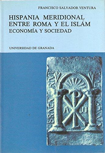 9788433811639: Hispania meridional entre Roma y el islam
