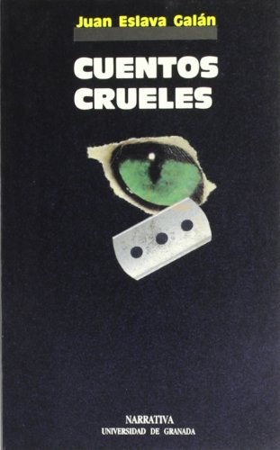 9788433812742: Cuentos crueles (Narrativa / Universidad de Granada) (Spanish Edition)