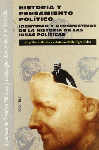 9788433817594: Historia y pensamiento político: Identidad y perspectivas de la Historia de las ideas políticas (Monográfica / Biblioteca de Ciencias Políticas y Sociales)