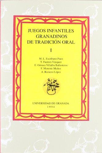 JUEGOS INFANTILES GRANADINOS DE TRADICION ORAL: ESCRIBANO PUEO, M.