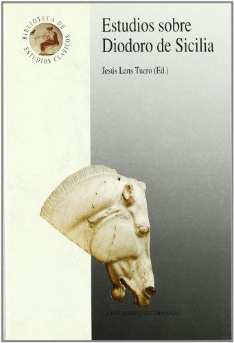 9788433819499: Estudios sobre Diodoro de Sicilia (Monográfica Humanidades/ Estudios Clásicos)