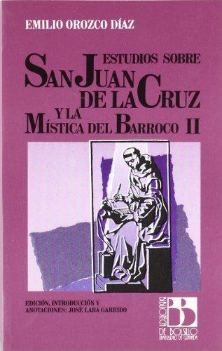 9788433819581: Estudios sobre San Juan de la Cruz y la mística del barroco (Biblioteca de bolsillo) (Spanish Edition)
