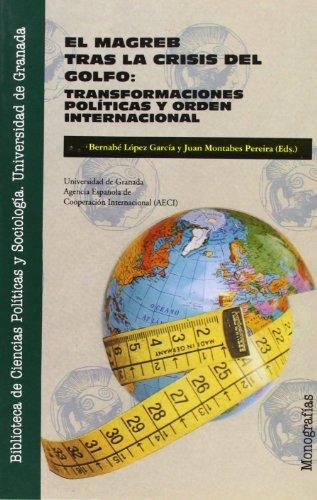 9788433819802: El Magreb tras la crisis del Golfo: transformaciones políticas