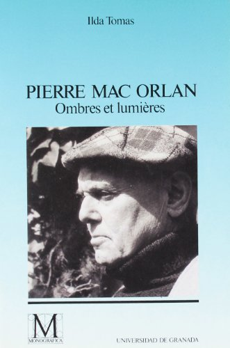 PIERRE MAC ORLAN. OMBRES ET LUMIERES: TOMAS, I.