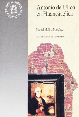 9788433820839: Antonio de Ulloa en Huancavelica (Monográfica Humanidades /Chronica Nova)