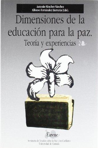 9788433822031: DIMENSIONES DE LA EDUCACION PARA LA PAZ TEORIA Y EXPERIENCIAS