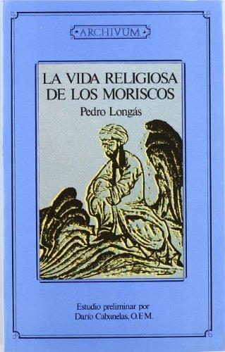9788433824509: La vida religiosa de los moriscos (Fuera de colección)