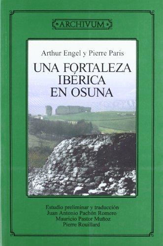 9788433825667: Una fortaleza Ibérica en Osuna (excavaciones de 1903) (Archivum)