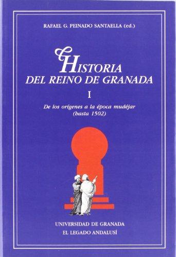 9788433826749: Historia del Reino de Granada: Tomo I (Monográfica Humanidades /Chronica Nova)