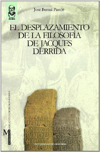 9788433827845: Desplazamiento de la filosofía de Jacques Derrida (Monográfica Humanidades /Filosofía y Pensamiento)