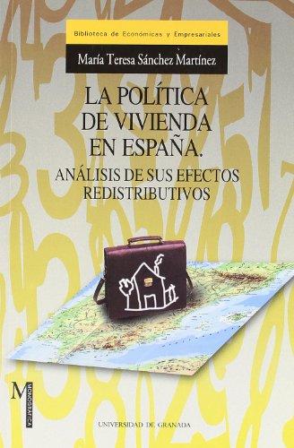 9788433828309: La política de vivienda en España: à nalisis de sus efectos redistributivos (Monográfica / Biblioteca de Ciencias Económicas y Empresariales)