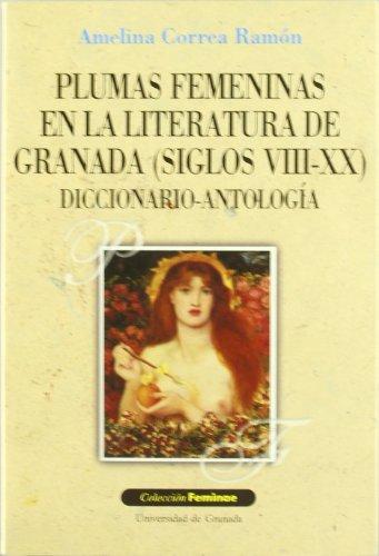 9788433828316: Plumas femeninas en la literatura de Granada (siglos VIII-XX) (Feminae)