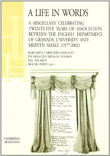 9788433828859: A life in words: A miscellany celebrating twenty-five years of association between the english. (Homenajes)
