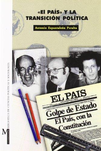 9788433829047: El país y la Transición política (Monográfica / Biblioteca de Ciencias Políticas y Sociales)