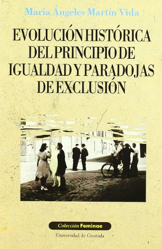 9788433830081: Evolucion Historica del Principio de Igualdad y Paradojas de Exclusion (Spanish Edition)