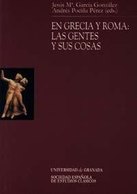 9788433830562: En Grecia y Roma: Las gentes y sus cosas (Monográfica Humanidades/Estudios Clásicos)