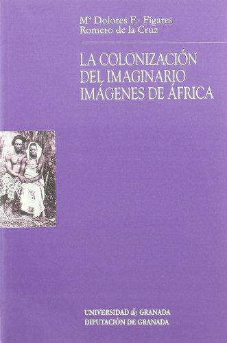 9788433830661: La colonizacion del imaginario: Imagenes de África (Monográfica Humanidades /Antropología)