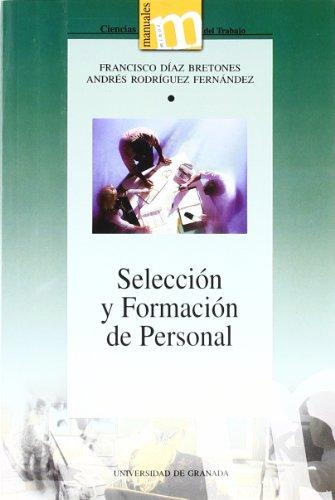 Selección y formación de personal (Paperback) - Francisco . . . [et al. ] Díaz Bretones, Andres Rodriguez Fernandez