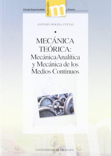 MECANICA TEORICA: MECANICA ANALITICA Y MECANICA DE: MOLINA CUEVAS, A.