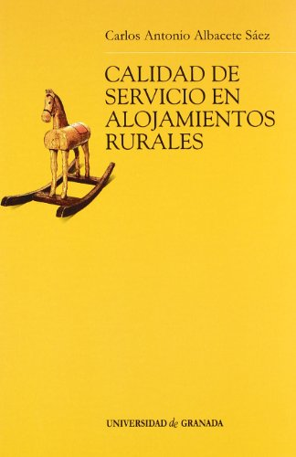 Calidad de servicio en alojamientos rurales: Carlos Antonio Albacete