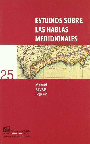 9788433831255: Estudios sobre las hablas meridionales (Biblioteca de Bolsillo/ Collectánea)