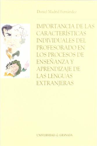 9788433831637: Importancia de las características individuales del profesorado en los procesos de enseñanza y aprendizaje de las lenguas extranjeras (Monográfica/. de Psicología y Ciencias de la Educación)